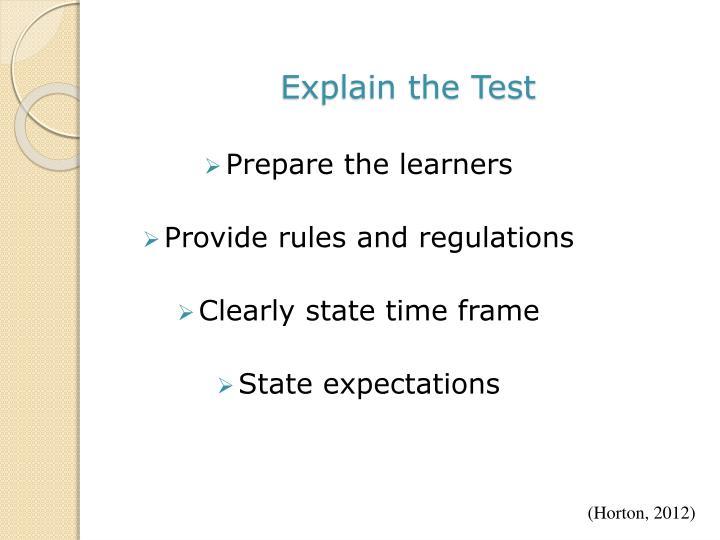 Explain the Test