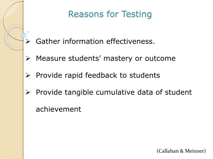Reasons for testing