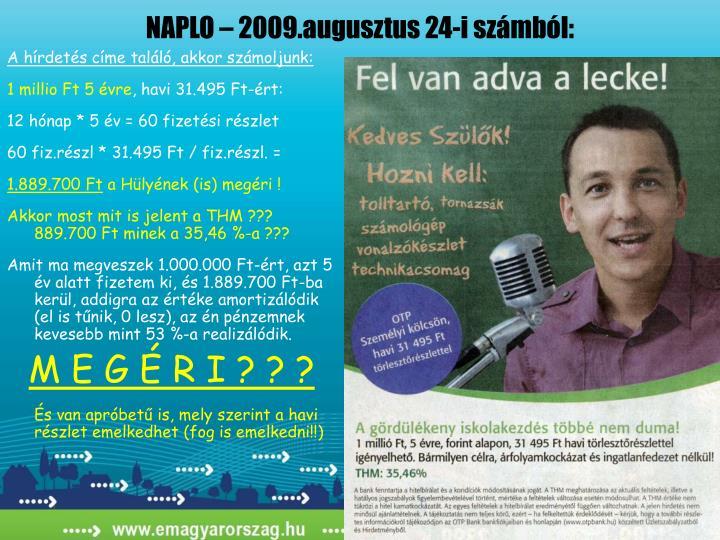 NAPLO – 2009.augusztus 24-i számból:
