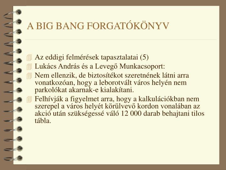 A BIG BANG FORGATÓKÖNYV