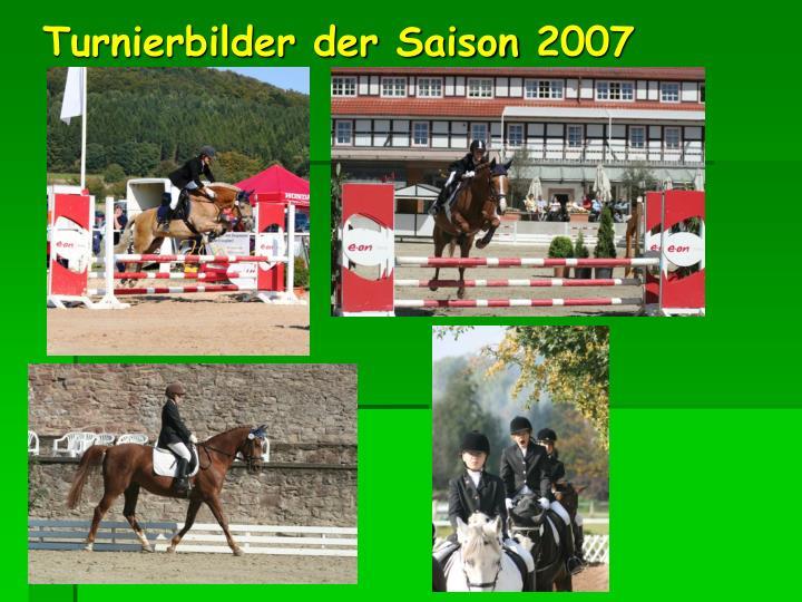 Turnierbilder der Saison 2007