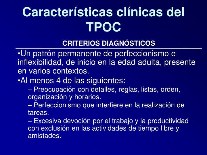 Características clínicas del TPOC