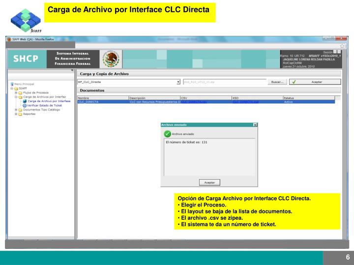 Carga de Archivo por Interface CLC Directa