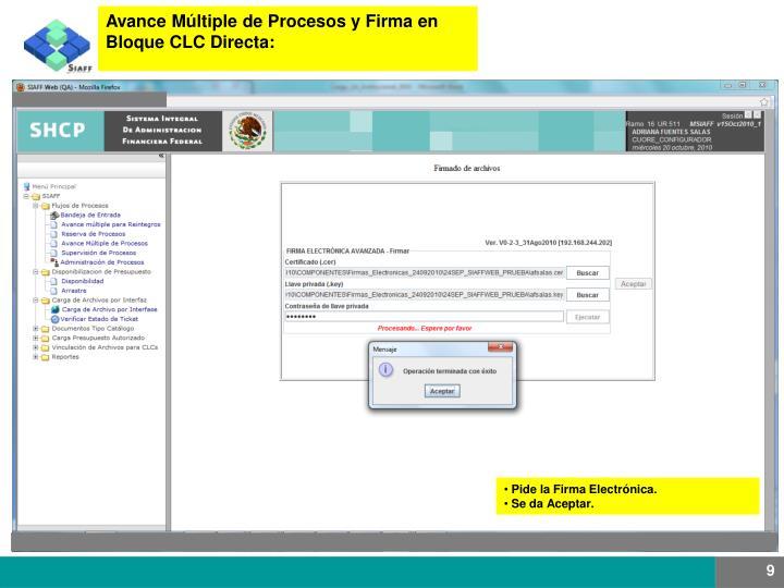 Avance Múltiple de Procesos y Firma en Bloque CLC Directa: