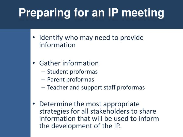 Preparing for an IP meeting