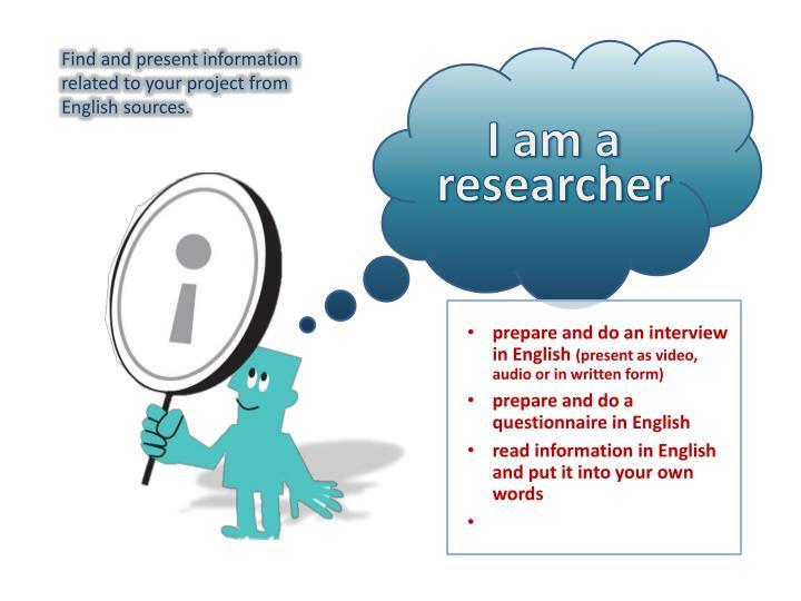 I am a researcher
