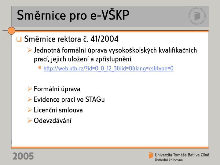 Směrnice pro e-VŠKP