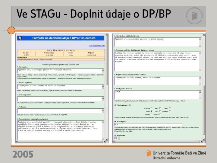 Ve STAGu - Doplnit údaje o DP/BP