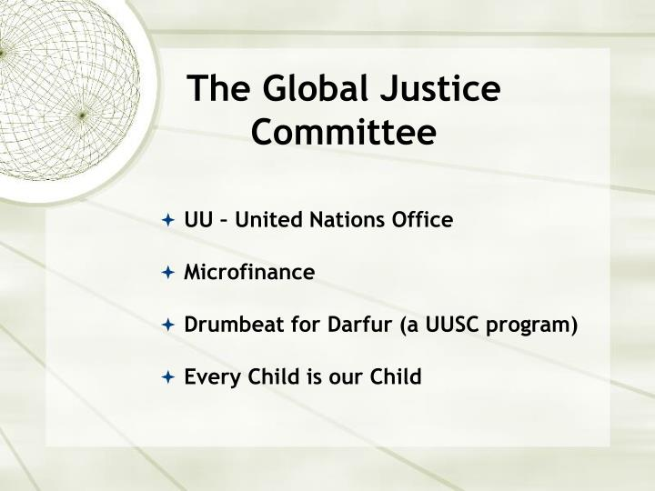 The Global Justice Committee