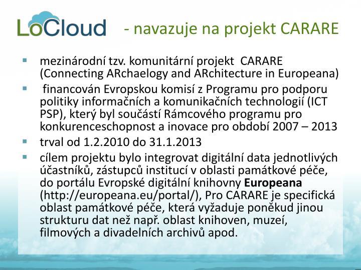 - navazuje na projekt CARARE