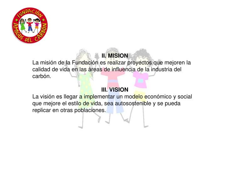 II. MISION