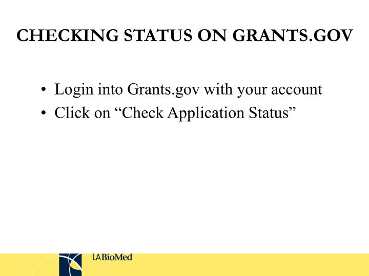 CHECKING STATUS ON GRANTS.GOV