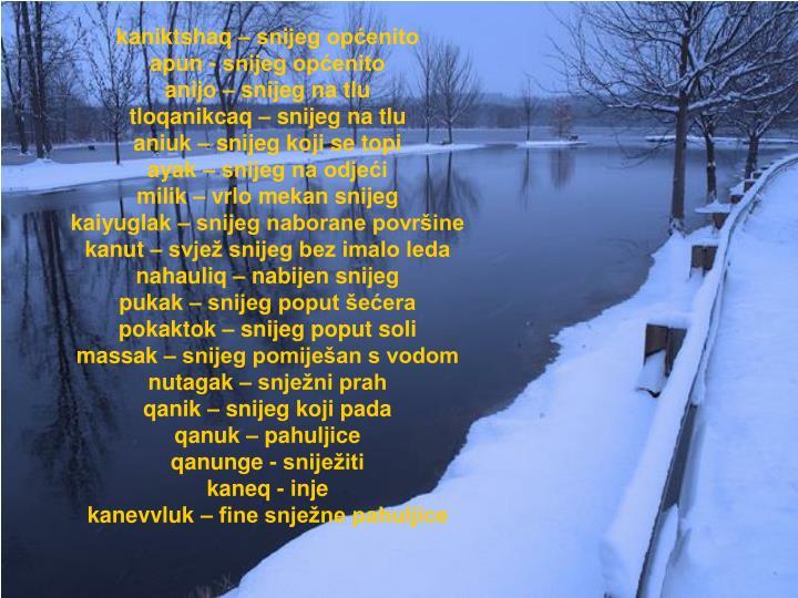 kaniktshaq – snijeg općenito
