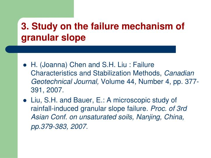 3. Study on the failure mechanism of granular slope