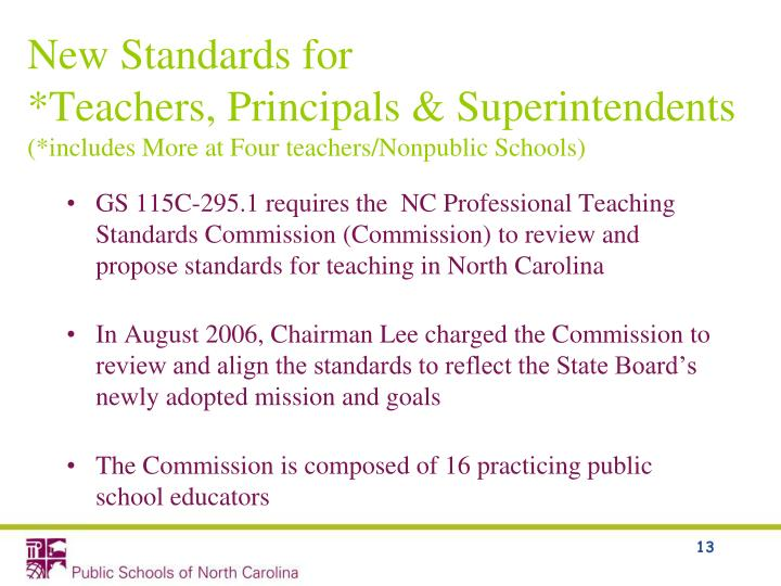 New Standards for 		    	                  *Teachers, Principals & Superintendents