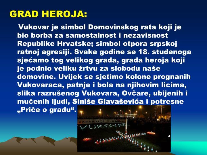 GRAD HEROJA: