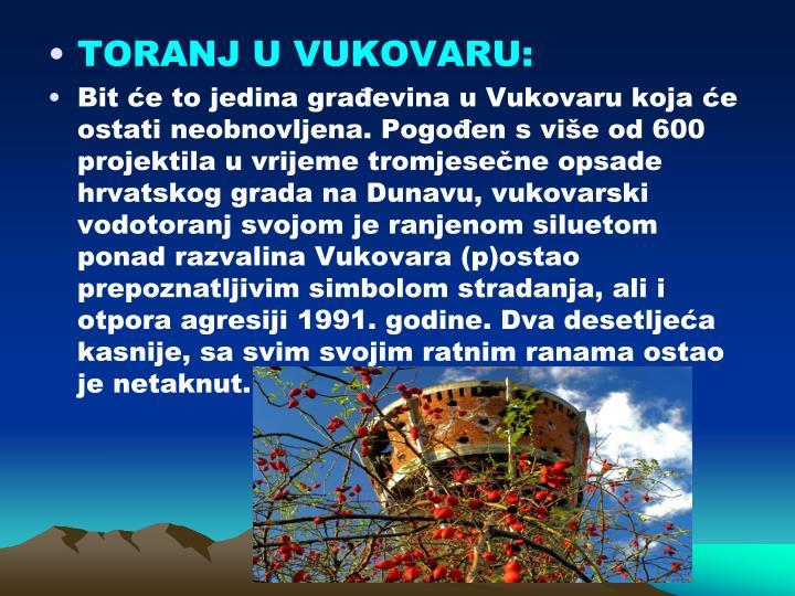 TORANJ U VUKOVARU: