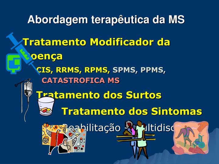 Abordagem terapêutica da MS