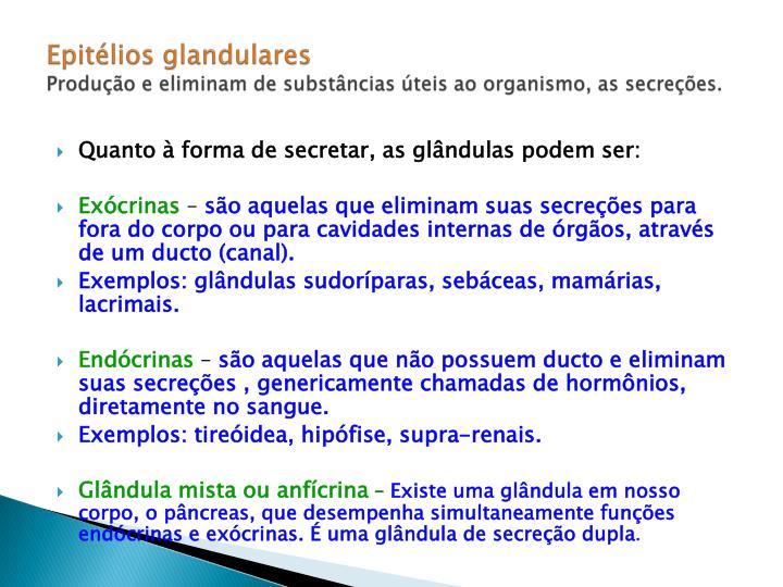 Epitélios glandulares