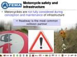 motorcycle safety and infrastructure