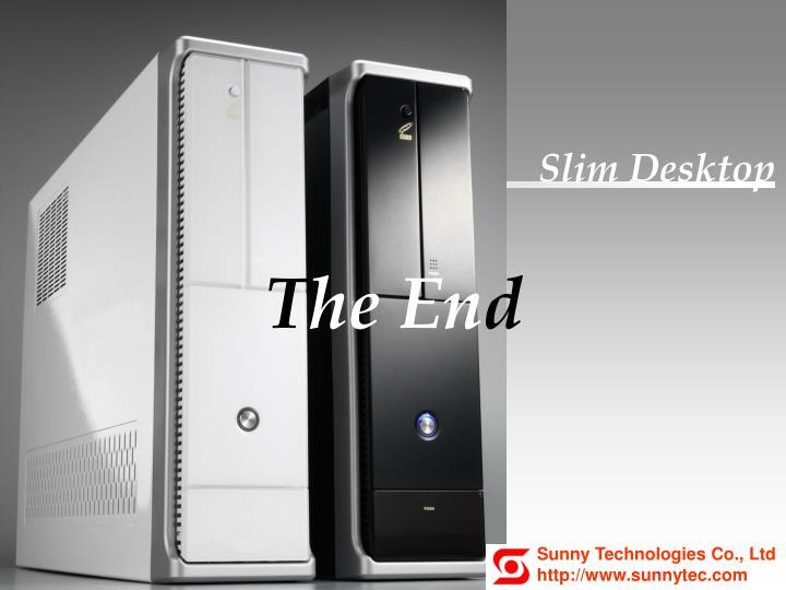 Slim Desktop
