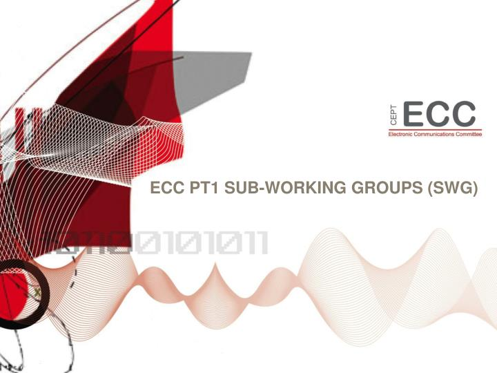 Ecc pt1 sub w orking groups swg