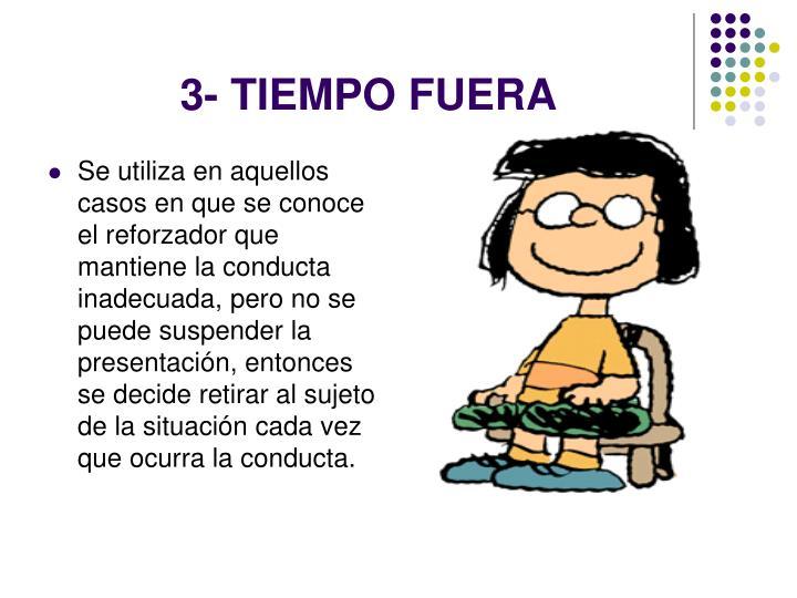 3- TIEMPO FUERA