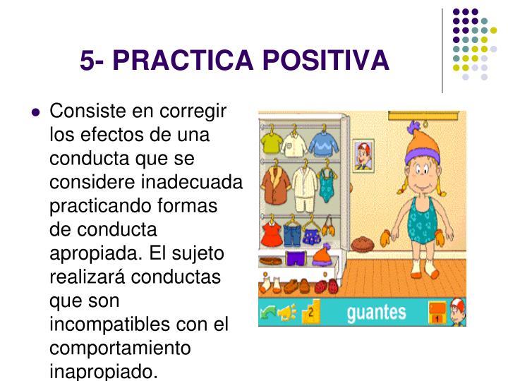 5- PRACTICA POSITIVA