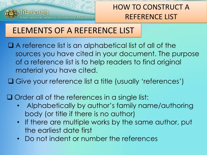 HOW TO CONSTRUCT A REFERENCE LIST