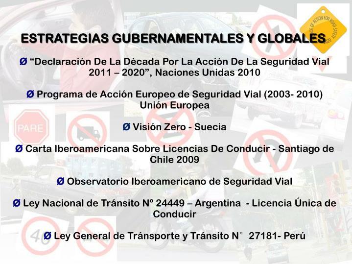 ESTRATEGIAS GUBERNAMENTALES Y GLOBALES