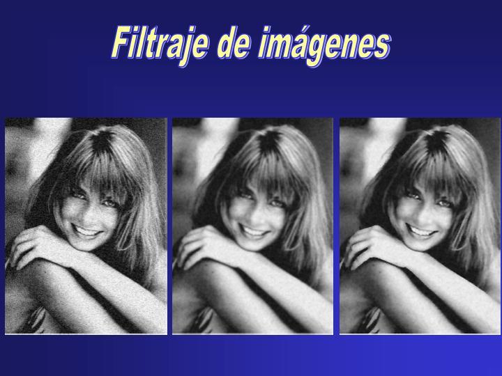 Filtraje de imágenes