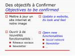 des objectifs confirmer objectives to be confirmed