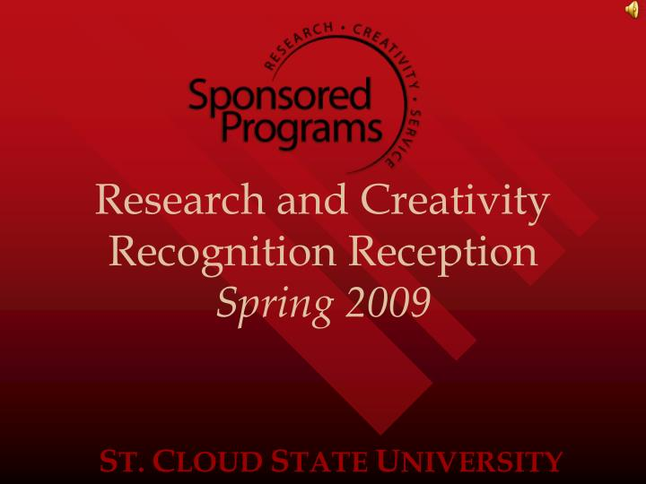 Research and Creativity Recognition Reception