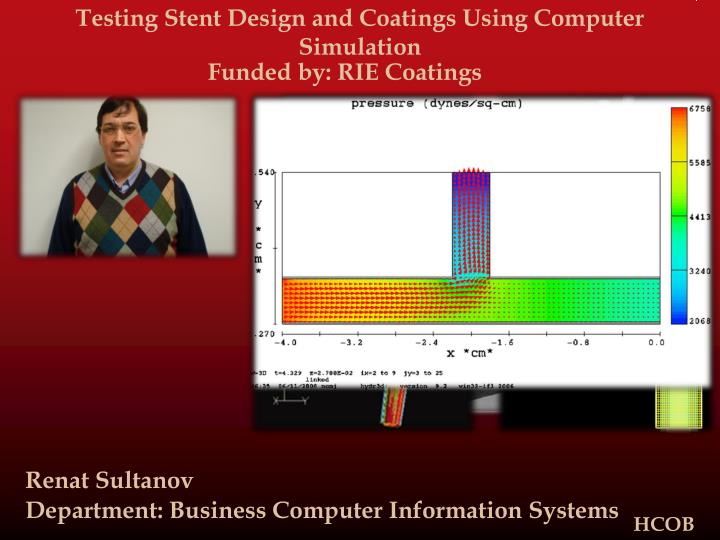Testing Stent Design and Coatings Using Computer Simulation