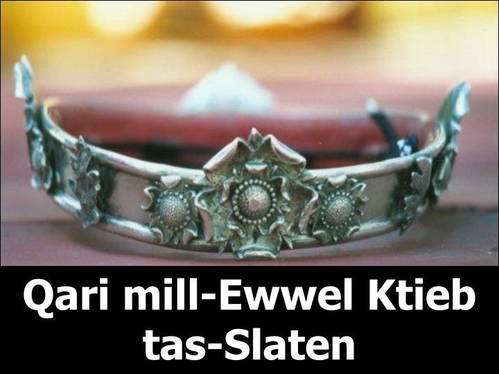 Qari mill-Ewwel Ktieb tas-Slaten