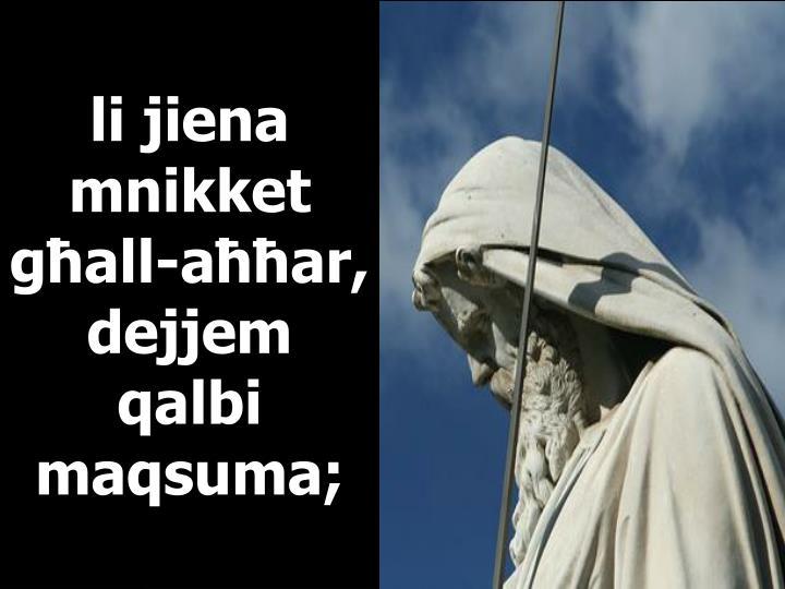 li jiena mnikket għall-aħħar,