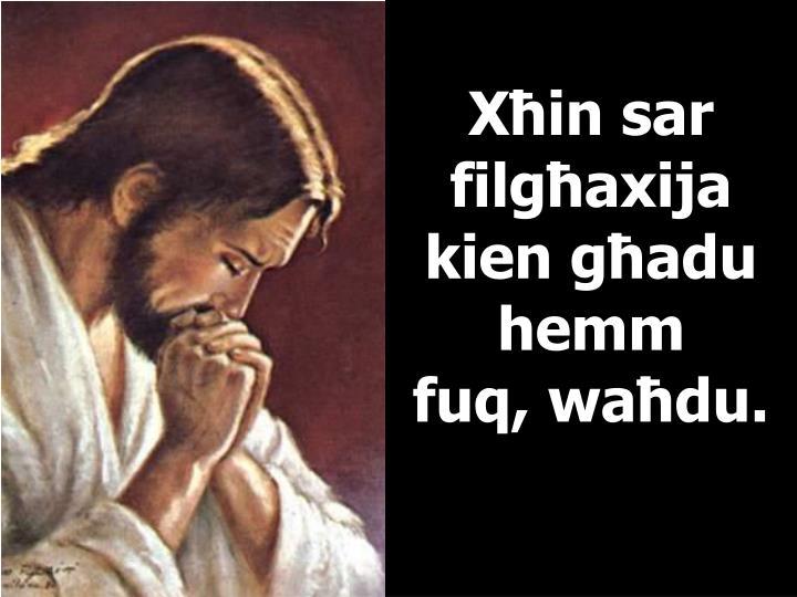 Xħin sar filgħaxija