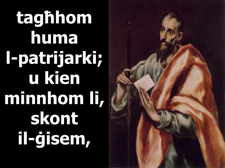 tagħhom huma