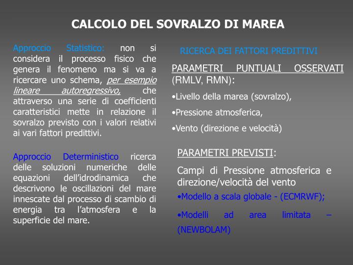CALCOLO DEL SOVRALZO DI MAREA