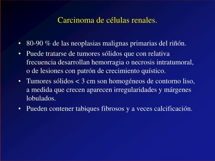 Carcinoma de células renales.
