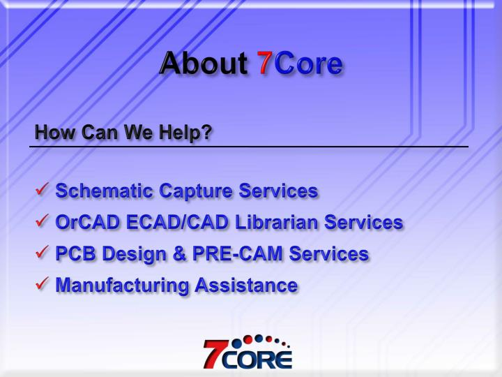 About 7 core