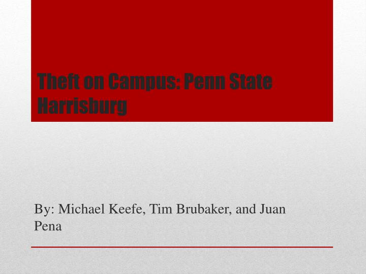 Theft on Campus: Penn State Harrisburg