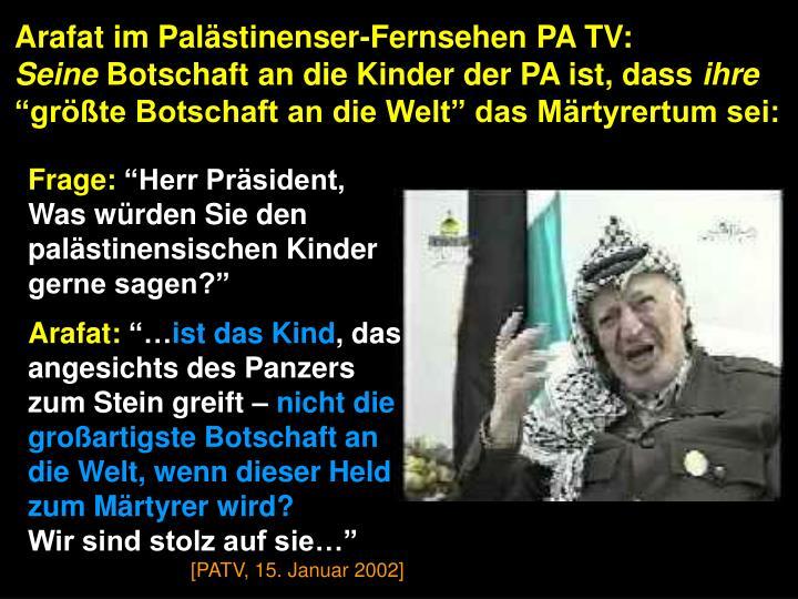 Arafat im Palästinenser-Fernsehen PA TV: