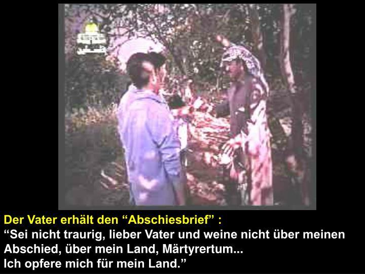 """Der Vater erhält den """"Abschiesbrief"""" :"""