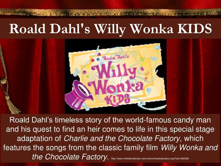 Roald Dahl's Willy