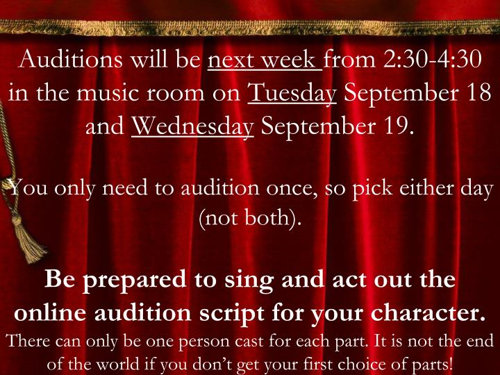 Auditions will be