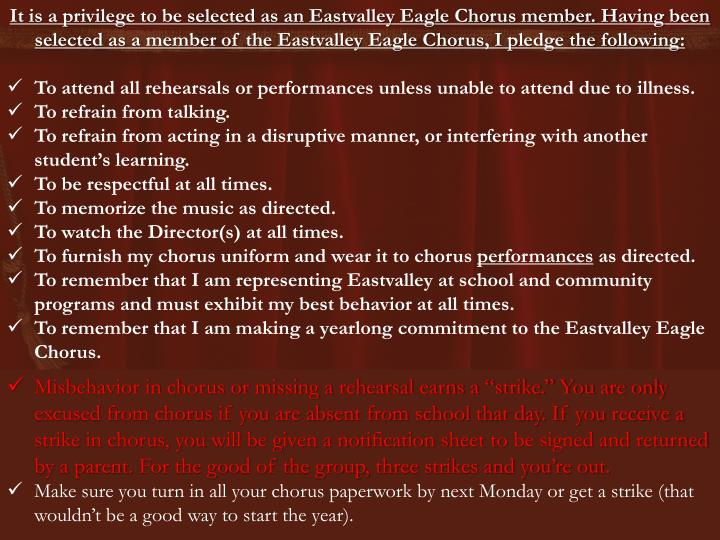 It is a privilege to be selected as an Eastvalley Eagle Chorus member. Having been selected as a mem...