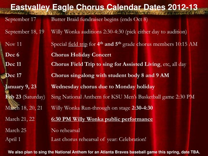 Eastvalley Eagle Chorus Calendar Dates 2012-13