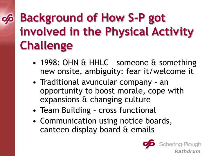Background of How S-P got involved in the Physical Activity Challenge