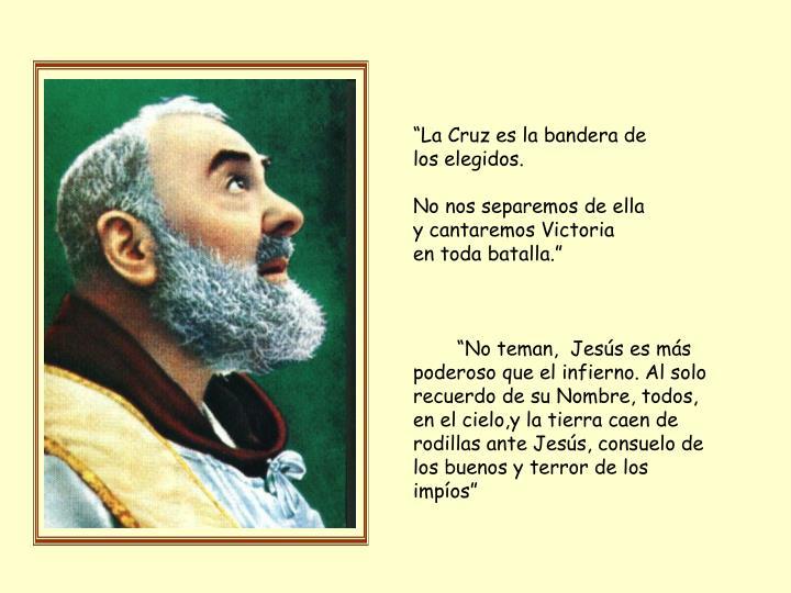 """La Cruz es la bandera de"